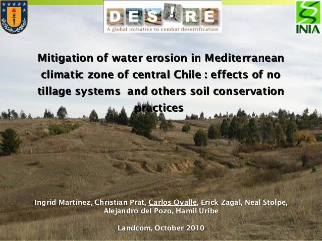 Mitigation of water erosion in MediterraneanMitigation of water erosion in Mediterranean climatic zone of central Chile : ...