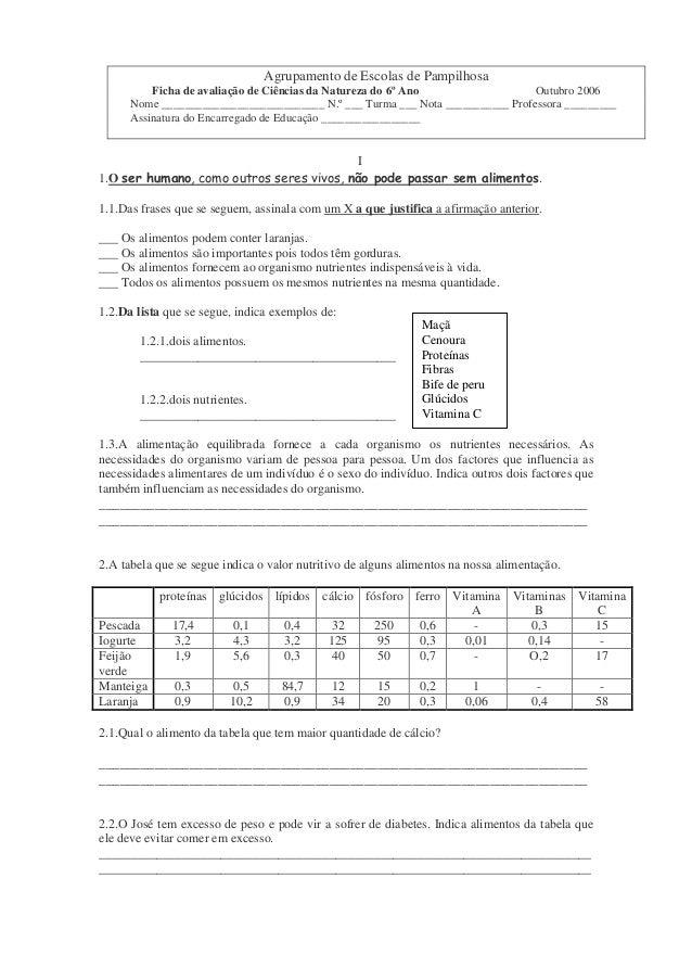 Agrupamento de Escolas de Pampilhosa  Ficha de avaliação de Ciências da Natureza do 6º Ano Outubro 2006  Nome ____________...