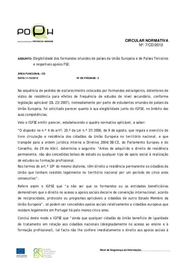 CIRCULAR NORMATIVA Nº: 7/CD/2012 ASSUNTO: Elegibilidade  dos formandos oriundos de países da União Europeia e de Países Te...