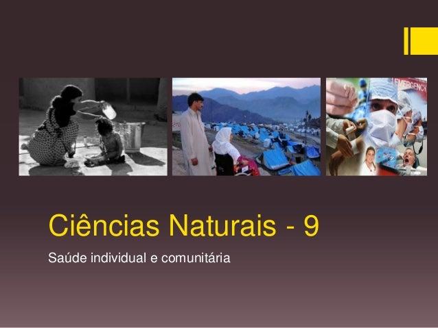 Ciências Naturais - 9 Saúde individual e comunitária
