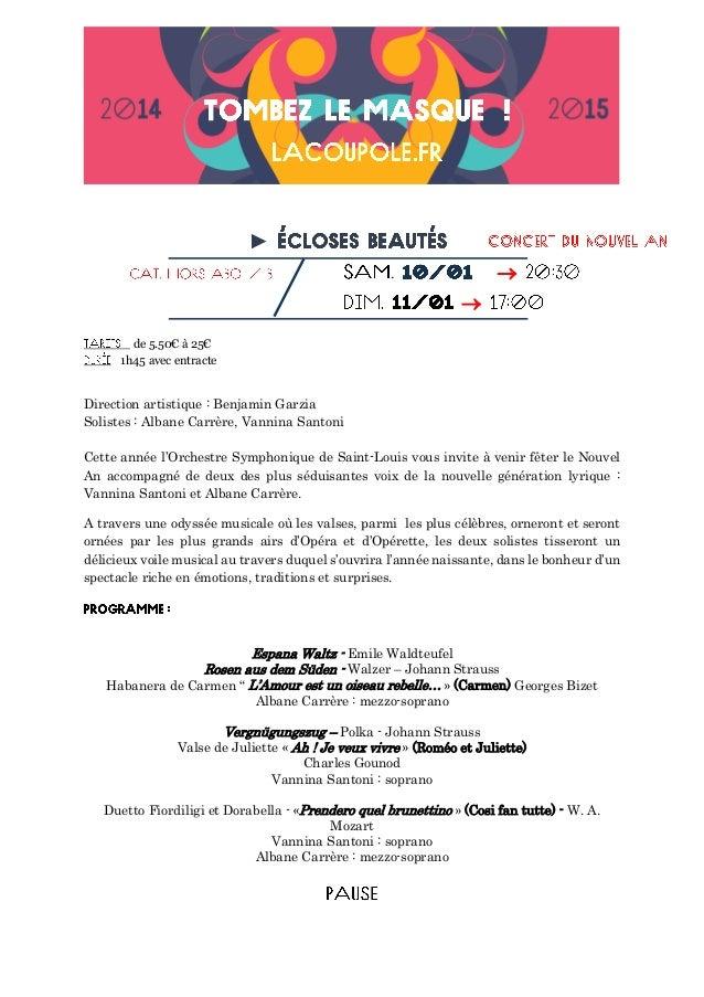 ►   de 5.50€ à 25€ 1h45 avec entracte Direction artistique : Benjamin Garzia Solistes : Albane Carrère, Vannina Santoni ...
