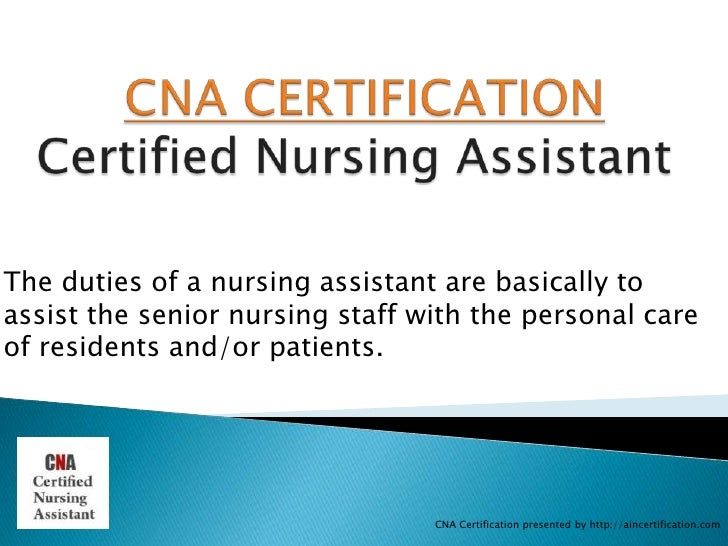 Cna Certification Certified Nursing Assistant