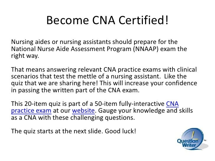 2 become cna certified - Cna Sample Questions