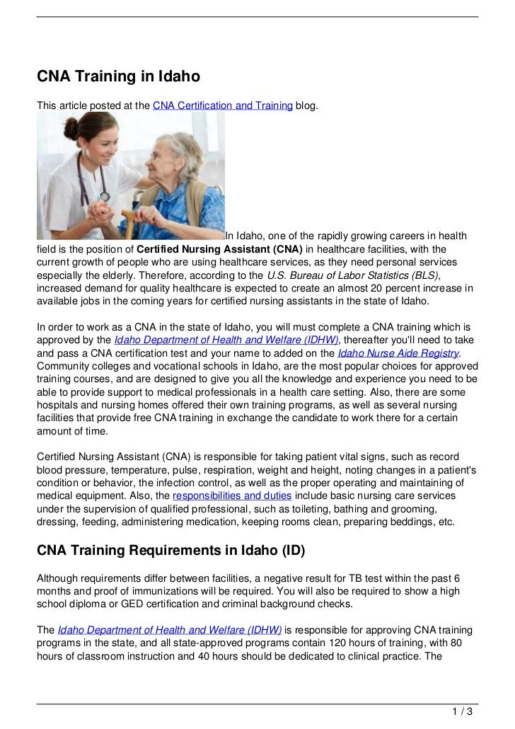 CNA Training in IdahoThis article posted at the CNA Certification and Training blog.                                      ...