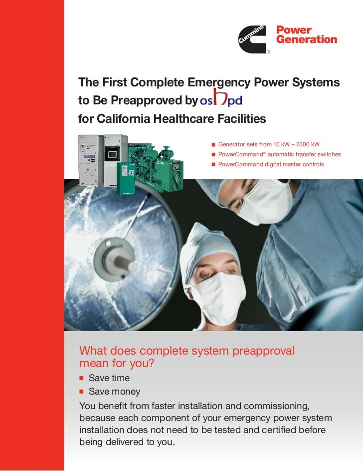 The First Complete Emergency Power Systems to Be Preapproved by for California Healthcare Facilities                      ...