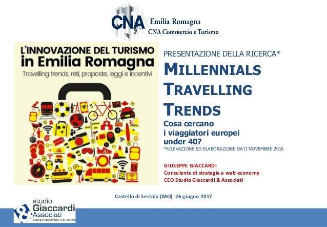 PRESENTAZIONE DELLA RICERCA* MILLENNIALS TRAVELLING TRENDS Cosa cercano i viaggiatori europei under 40? *RILEVAZIONE ED EL...