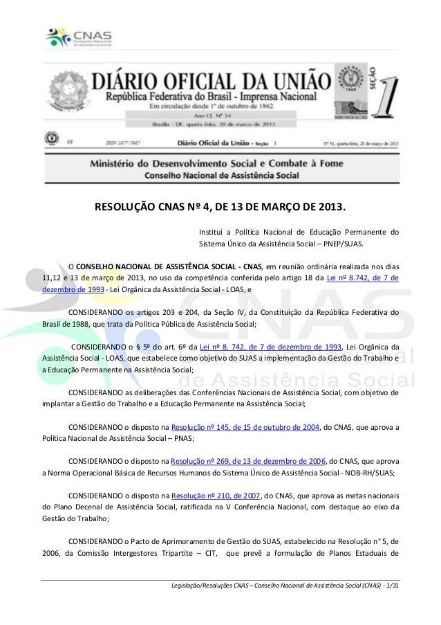 RESOLUÇÃO CNAS Nº 4, DE 13 DE MARÇO DE 2013.                                              Institui a Política Nacional de ...