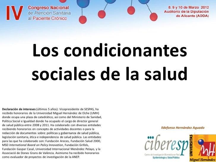 Los condicionantessociales de la salud                Ildefonso Hernández Aguado