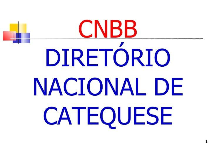 CNBB DIRETÓRIO NACIONAL DE CATEQUESE