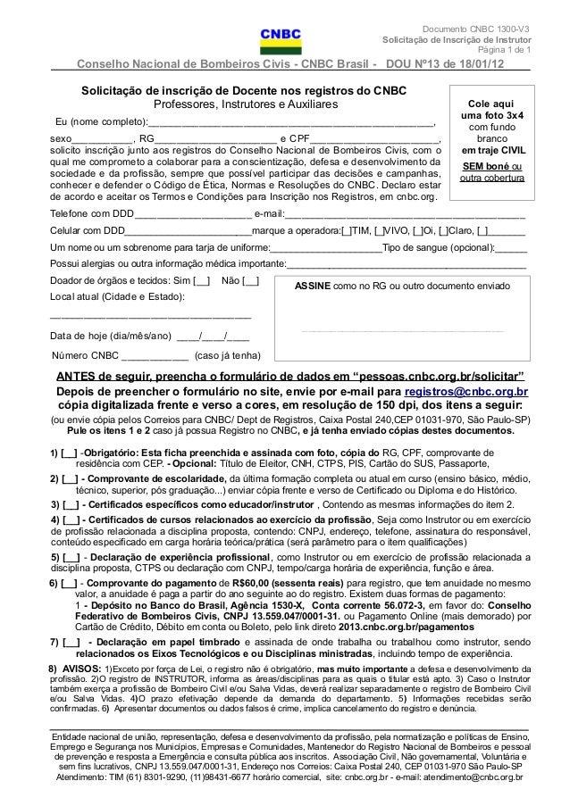 Documento CNBC 1300-V3 Solicitação de Inscrição de Instrutor Página 1 de 1 Conselho Nacional de Bombeiros Civis - CNBC Bra...