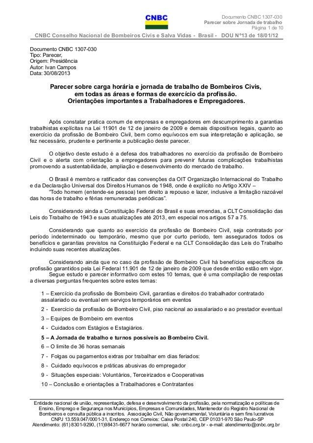Documento CNBC 1307-030 Parecer sobre Jornada de trabalho Página 1 de 10 CNBC Conselho Nacional de Bombeiros Civis e Salva...