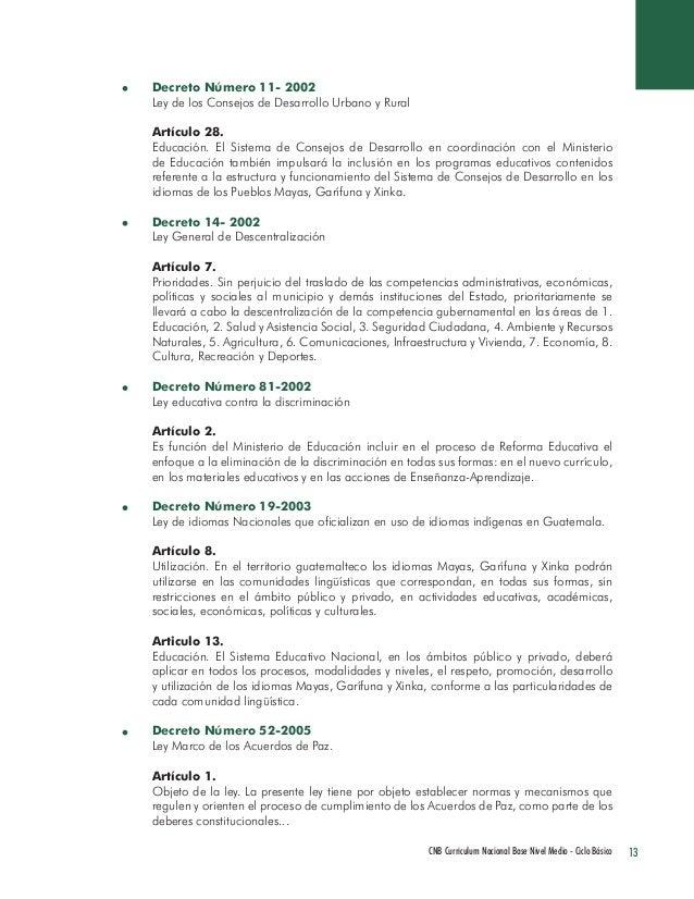 13 CNB Curriculum Nacional Base Nivel Medio - Ciclo Básico  Decreto Número 11- 2002  Ley de los Consejos de Desarrollo Urb...
