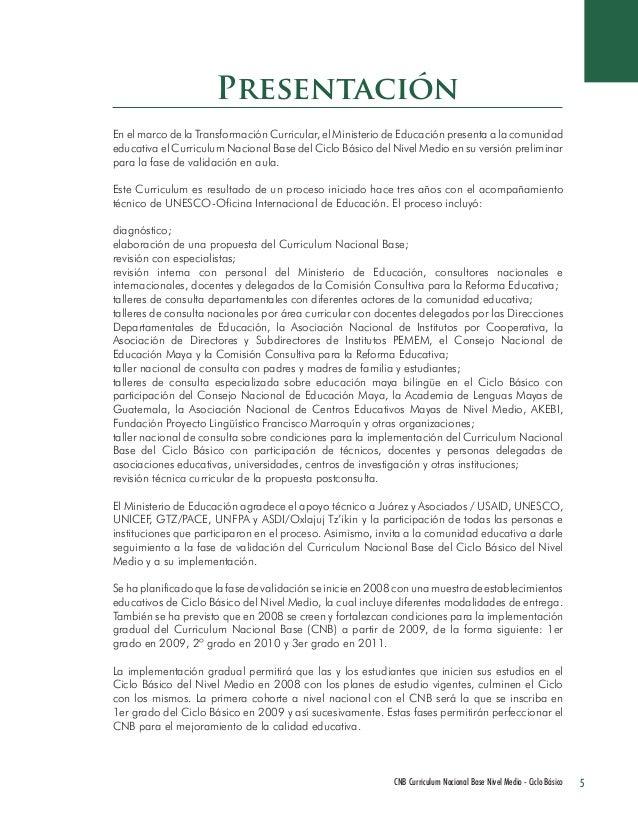 5 CNB Curriculum Nacional Base Nivel Medio - Ciclo Básico  En el marco de la Transformación Curricular, el Ministerio de E...