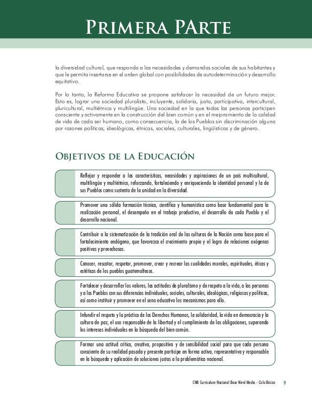 9 CNB Curriculum Nacional Base Nivel Medio - Ciclo Básico  la diversidad cultural, que responda a las necesidades y demand...