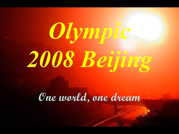 Olympic 2008 Beijing One world, one dream