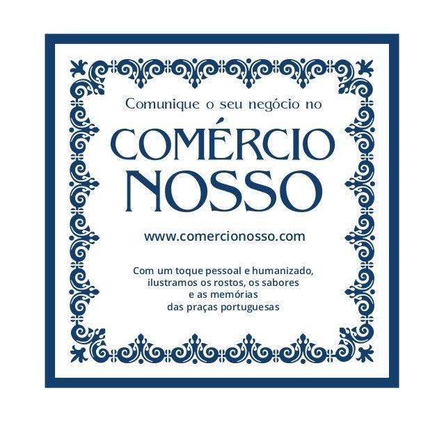 Comunique o seu negócio no www.comercionosso.com Com um toque pessoal e humanizado, ilustramos os rostos, os sabores e as ...