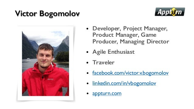 • Developer, Project Manager, Product Manager, Game Producer, Managing Director • Agile Enthusiast • Traveler • facebook.c...