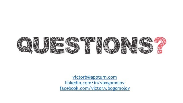 victorb@appturn.com linkedin.com/in/vbogomolov facebook.com/victor.v.bogomolov
