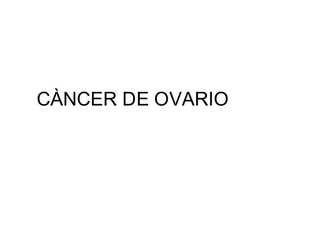 CÀNCER DE OVARIO