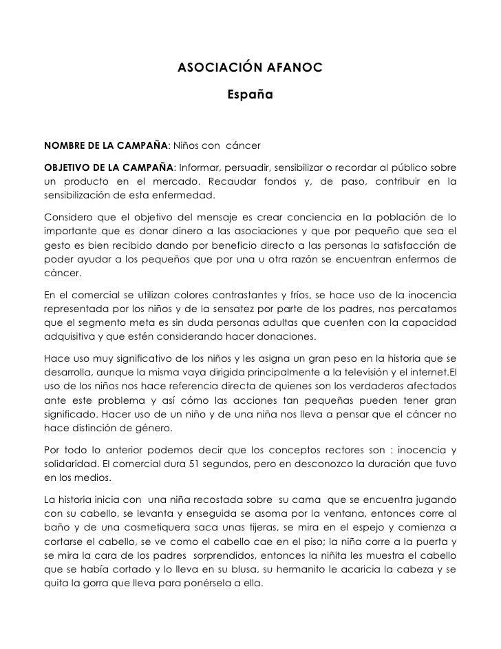 ASOCIACIÓN AFANOC                                       EspañaNOMBRE DE LA CAMPAÑA: Niños con cáncerOBJETIVO DE LA CAMPAÑA...