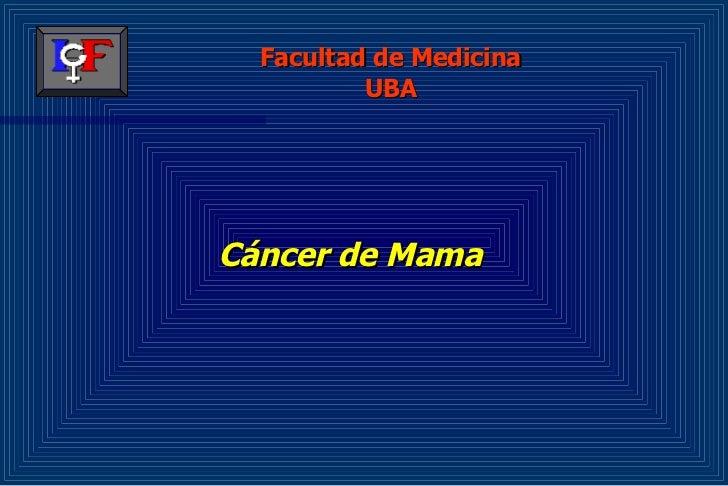 Cáncer de Mama Facultad de Medicina UBA