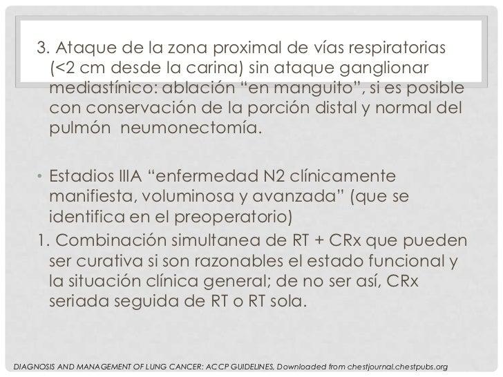 3. Ataque de la zona proximal de vías respiratorias       (<2 cm desde la carina) sin ataque ganglionar       mediastínico...
