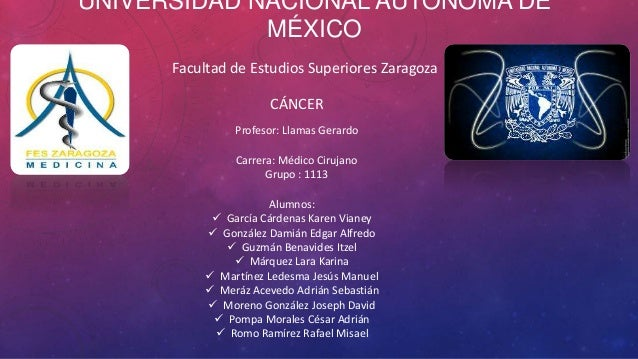 UNIVERSIDAD NACIONAL AUTÓNOMA DE             MÉXICO      Facultad de Estudios Superiores Zaragoza                      CÁN...