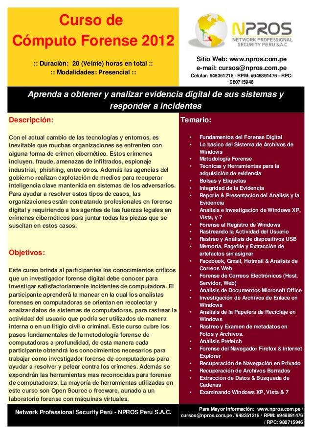 Curso de Cómputo Forense 2012                                                                        Sitio Web: www.npros....