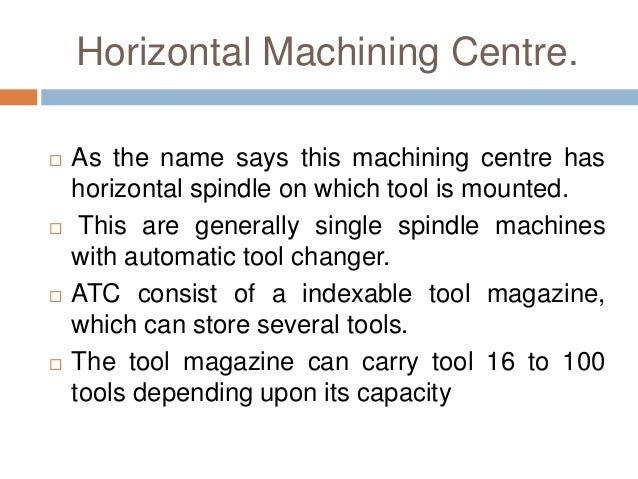 machining tools names. 7. horizontal machining centre. tools names n