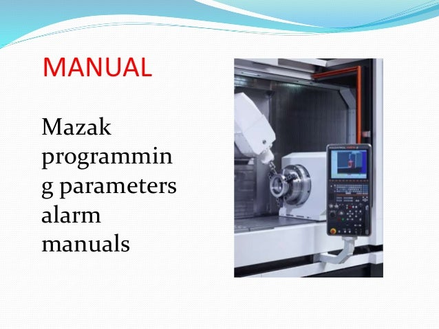 Unlimited manuals for cnc machinists