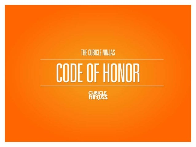 Cubicle Ninjas' Code of Honor