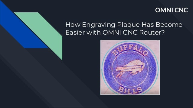 How Engraving Plaque Has Become Easier with OMNI CNC Router? OMNI CNC