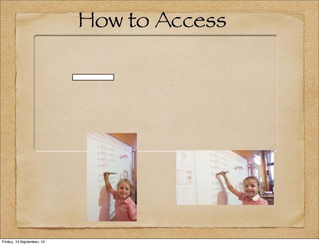 How to Access Friday, 13 September, 13