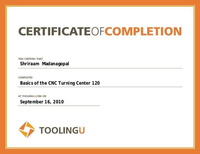 Shriraam Madanagopal Basics of the CNC Turning Center 120 September 16, 2010