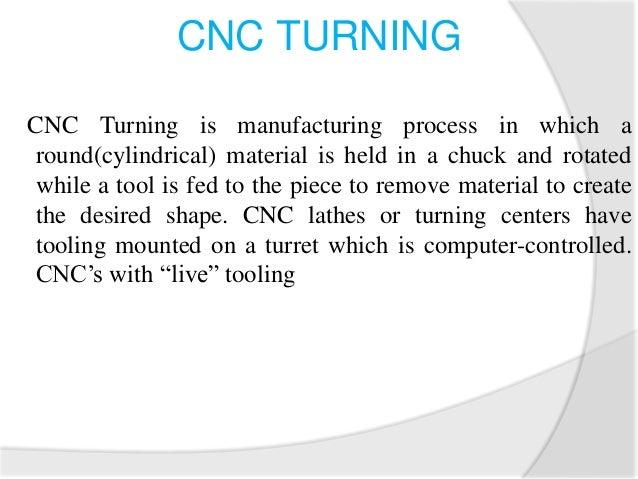 Example for CNC Turning program Program O 1005 [BILLET X32 Z60 G21 G98 G28 U0 W0 M06 T03 M03 S1200 G00 X32 Z1 G01 X5 F45 Z...