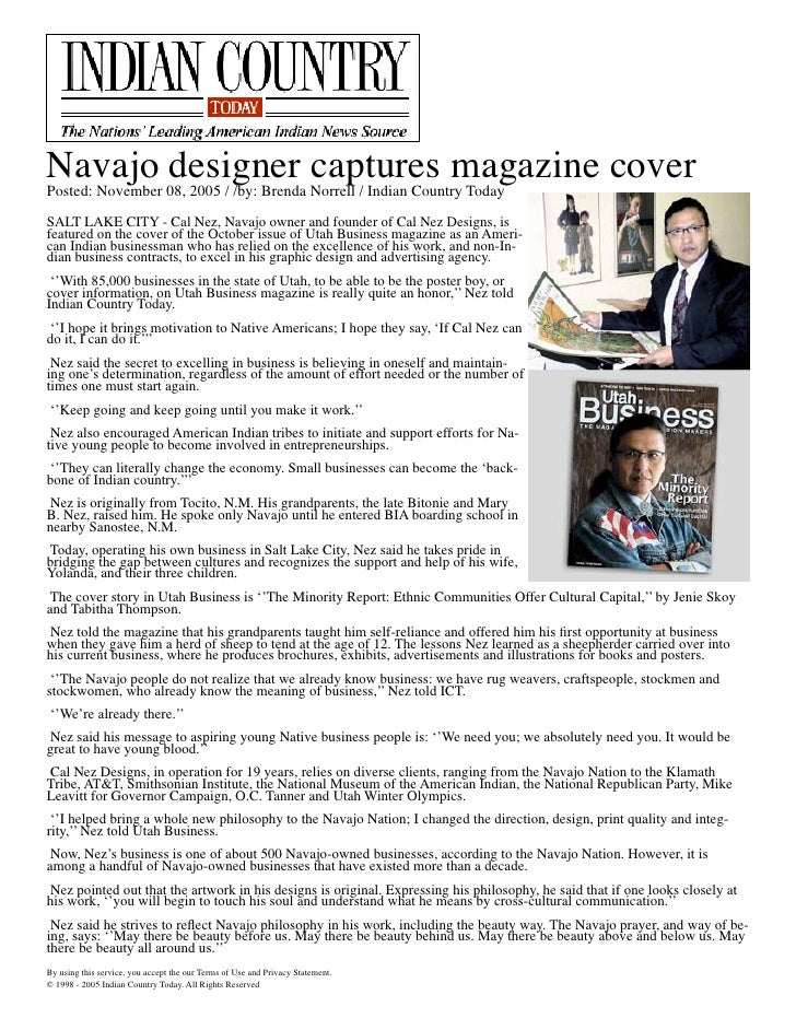 Navajo designer captures magazine coverPosted: November 08, 2005 / /by: Brenda Norrell / Indian Country TodaySALT LAKE CIT...