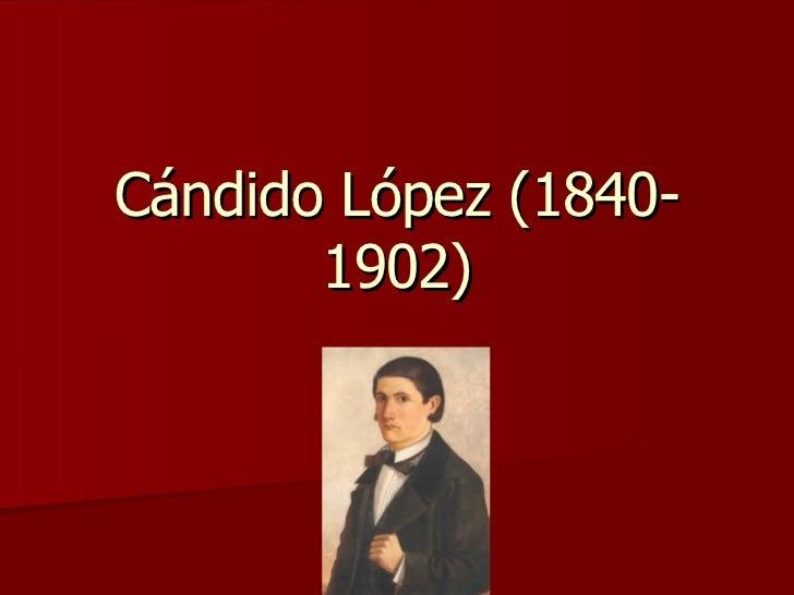 Cándido López (1840-1902)