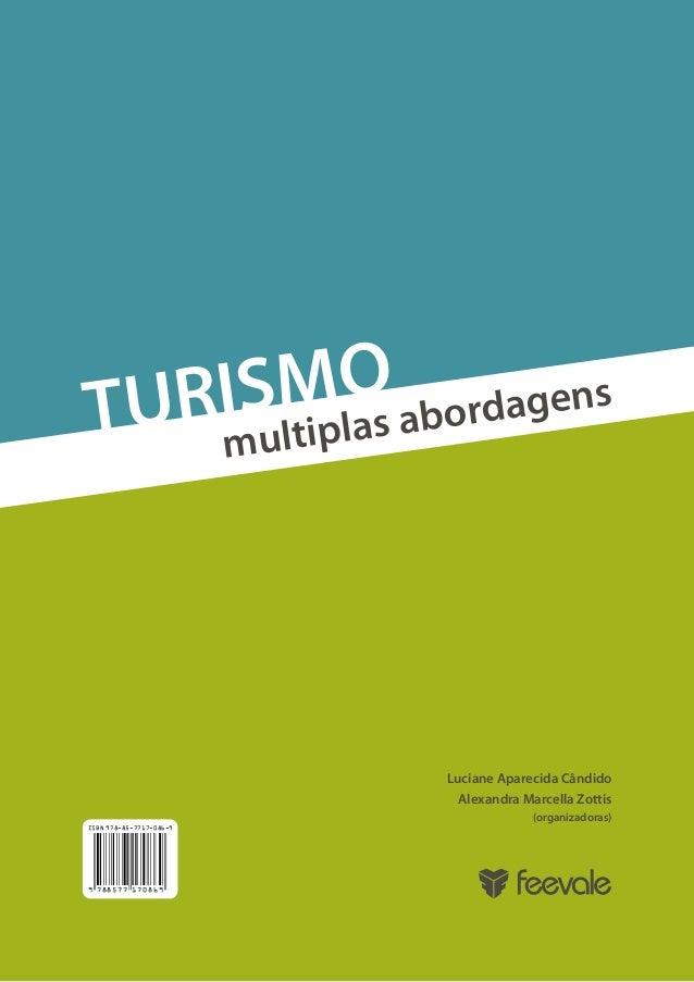 SMO abordagens TURI ltiplas mu  Luciane Aparecida Cândido Alexandra Marcella Zottis (organizadoras) ISBN 978-85-7717-086-9...