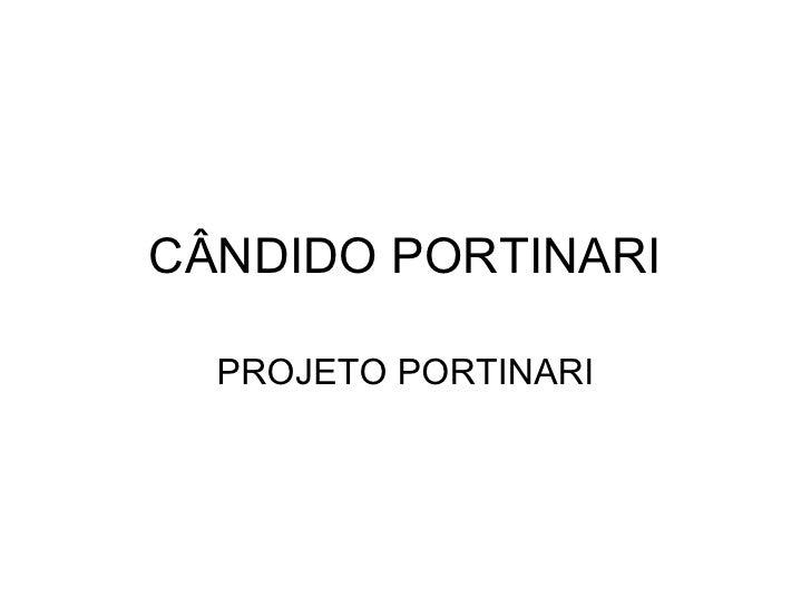 CÂNDIDO PORTINARI PROJETO PORTINARI