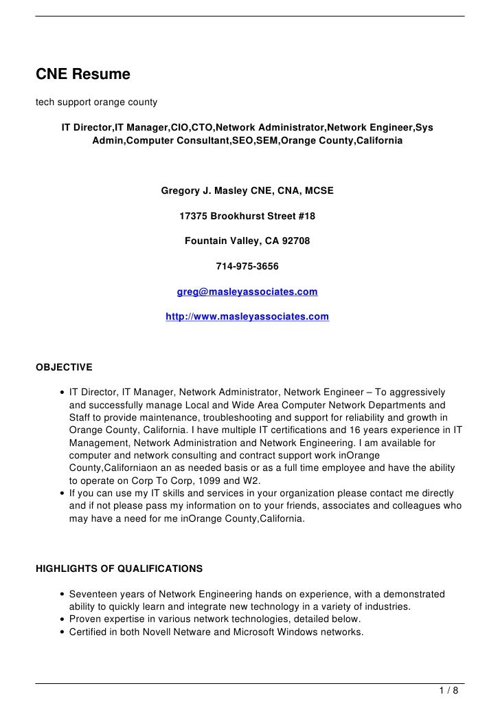 CNE Resumetech support orange county     IT Director,IT Manager,CIO,CTO,Network Administrator,Network Engineer,Sys        ...