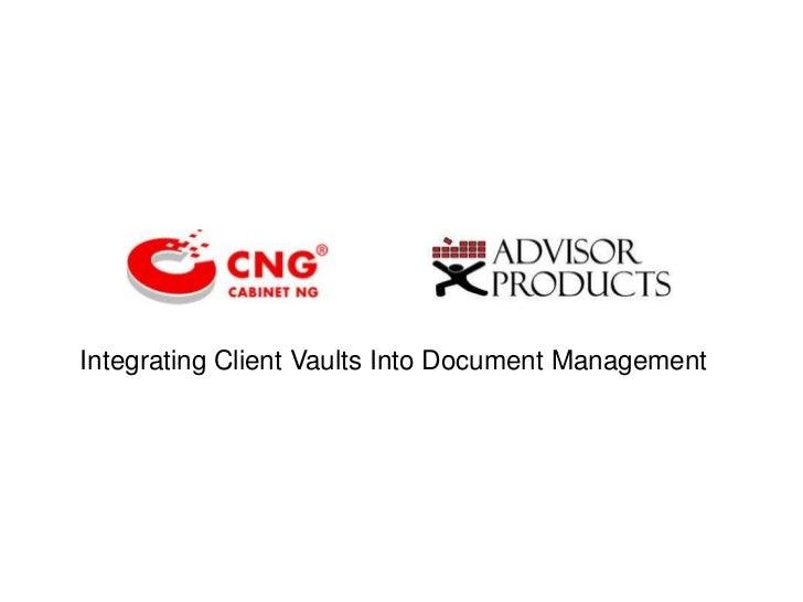 Integrating Client Vaults Into Document Management<br />