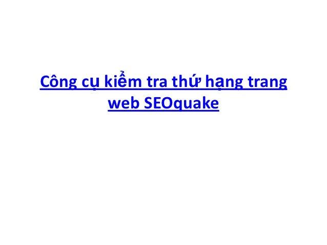 Công cụ kiểm tra thứ hạng trang        web SEOquake
