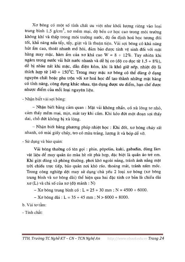 TTH. Trường TC Nghề KT – CN – TCN Nghệ An http://www.ebook.edu.vn Trang 24 - Nhận biết vải sợi bông: - Sử dụng và bảo quản...