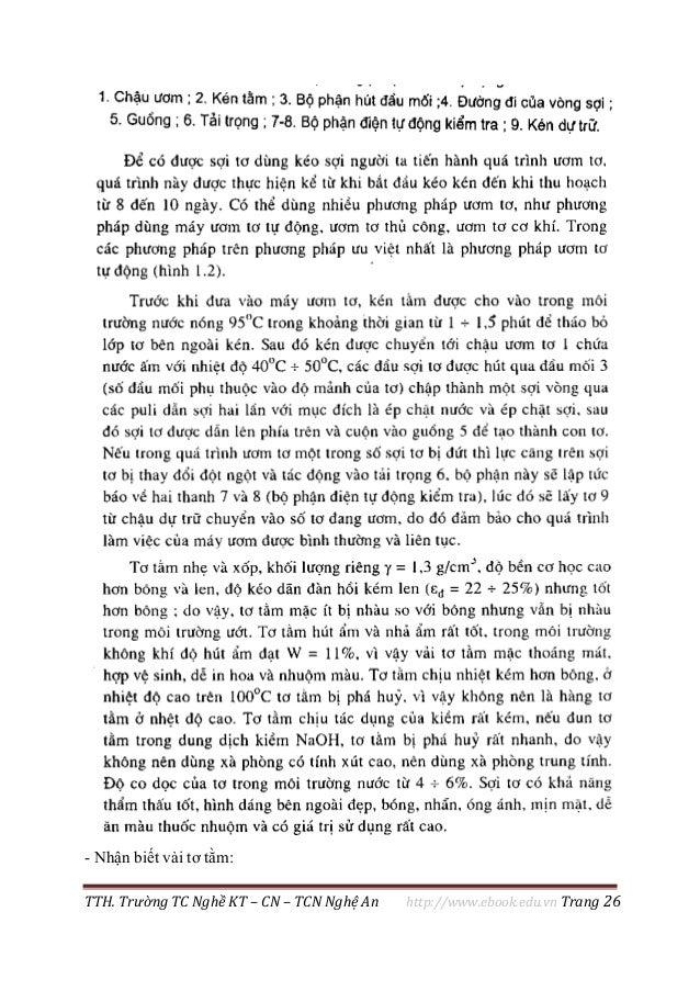TTH. Trường TC Nghề KT – CN – TCN Nghệ An http://www.ebook.edu.vn Trang 26 - Nhận biết vải tơ tằm: