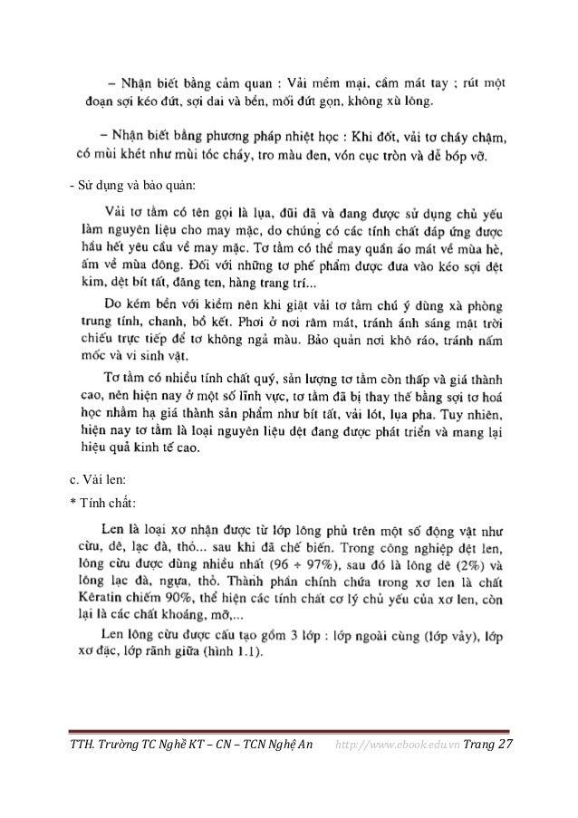 TTH. Trường TC Nghề KT – CN – TCN Nghệ An http://www.ebook.edu.vn Trang 27 - Sử dụng và bảo quản: c. Vải len: * Tính chất: