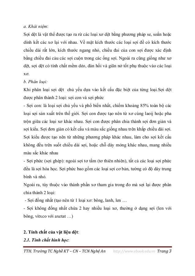 TTH. Trường TC Nghề KT – CN – TCN Nghệ An http://www.ebook.edu.vn Trang 3 a. Khái niệm: Sợi dệt là vật thể được tạo ra rừ ...