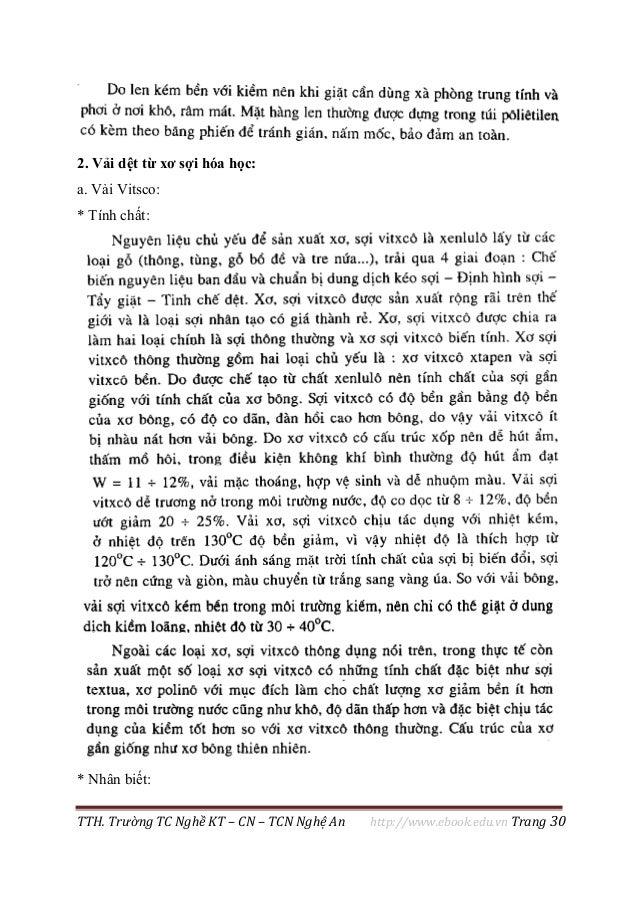 TTH. Trường TC Nghề KT – CN – TCN Nghệ An http://www.ebook.edu.vn Trang 30 2. Vải dệt từ xơ sợi hóa học: a. Vải Vitsco: * ...