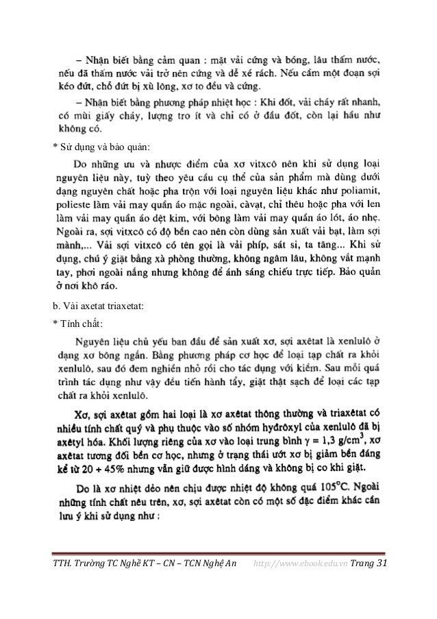 TTH. Trường TC Nghề KT – CN – TCN Nghệ An http://www.ebook.edu.vn Trang 31 * Sử dụng và bảo quản: b. Vải axetat triaxetat:...