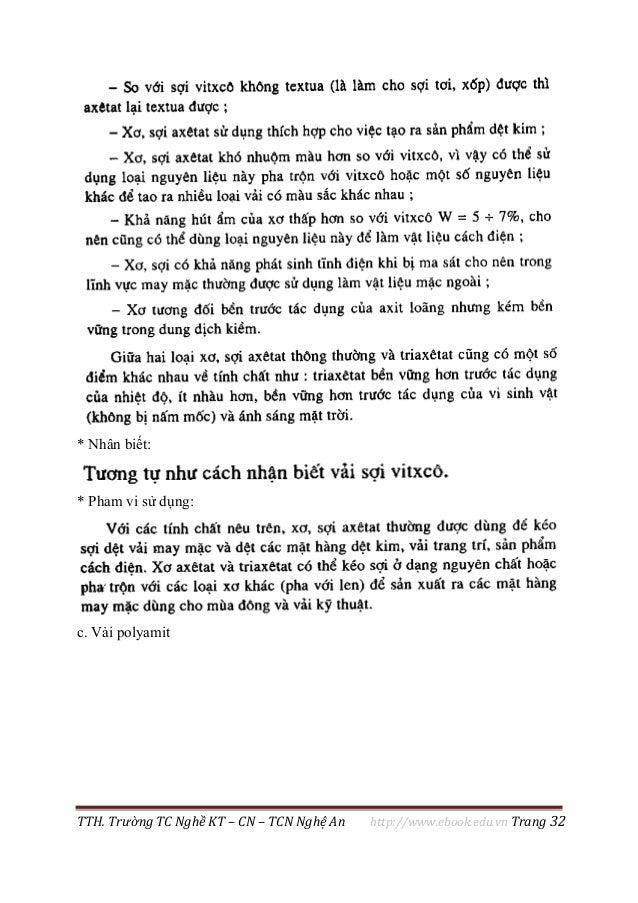 TTH. Trường TC Nghề KT – CN – TCN Nghệ An http://www.ebook.edu.vn Trang 32 * Nhân biết: * Pham vi sử dụng: c. Vải polyamit