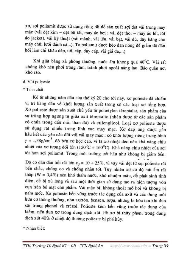 TTH. Trường TC Nghề KT – CN – TCN Nghệ An http://www.ebook.edu.vn Trang 34 d. Vải polyeste * Tính chất: * Nhận biết: